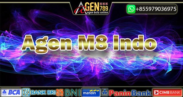 Agen M8 Indo