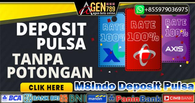 M8Indo Deposit Pulsa
