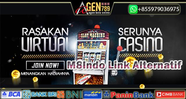 M8Indo Link Alternatif