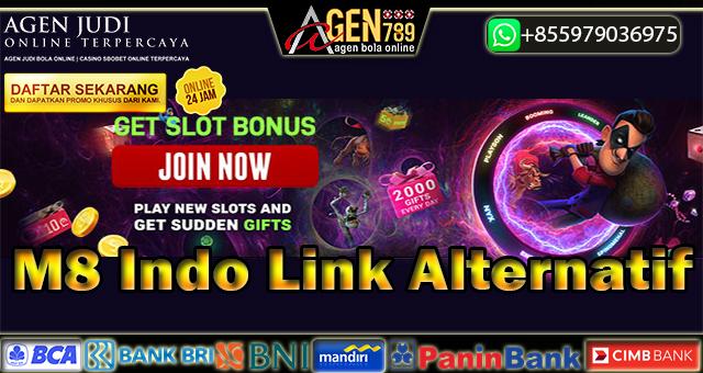 M8 Indo Link Alternatif